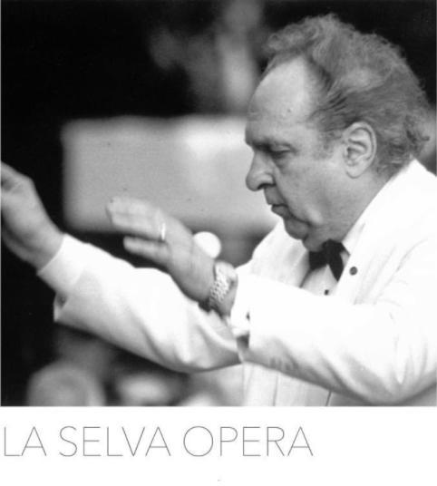 La Selva Opera