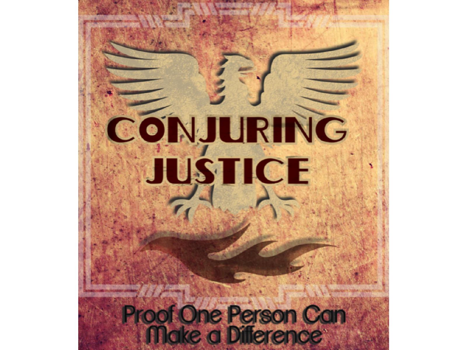 Conjuring Justice